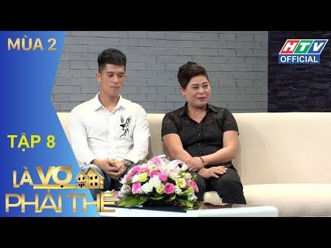 HTV LÀ VỢ PHẢI THẾ 2 | Mẹ Duy Mạnh-Đình Trọng U23 tiết lộ tiêu chuẩn chọn con dâu | LVPT #8 FULL - Thời lượng: 54:15.