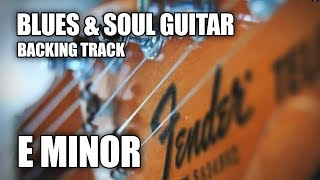 Blues&Soul Guitar Backing Track In E Minor