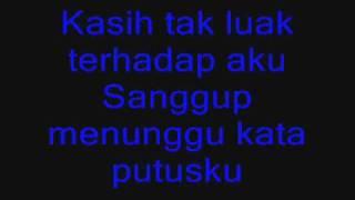 Ukays - Di Sana Menanti Di Sini Menunggu with lirik