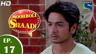 Mooh Boli Shaadi - मुह बोली शादी - Episode 17 - 18th March 2015