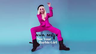 Download Lagu Ava Max - Not Your Barbie Girl Mp3