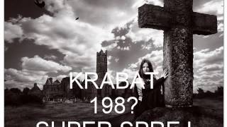 Video KRABAT - SUPER SPREJ