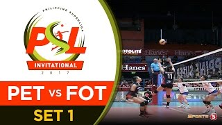 Final Round: Petron vs. Foton - Set 1 | PSL Invitational 2017