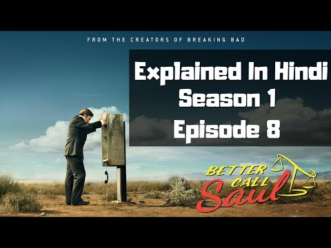 Better Call Saul Season 1 Episode 8 Explained In Hindi