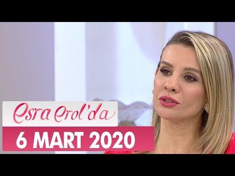 Esra Erol'da 6 Mart 2020 - Tek Parça