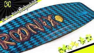 Ronix El Von Videl Schnook Cable Board 2013