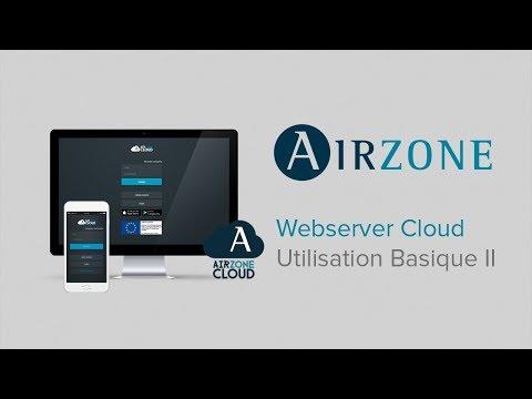 Webserver Airzone Cloud : Utilisation Basique II