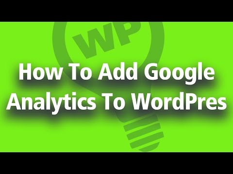 Hhow To Add Google Analytics To WordPress – REALLY FAST