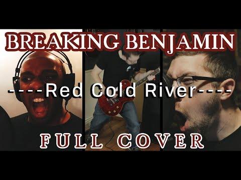 Video Breaking Benjamin - Red Cold River FULL COVER Feat. PotentialXero download in MP3, 3GP, MP4, WEBM, AVI, FLV January 2017
