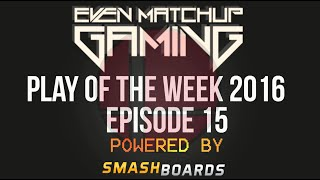 EMG | Play of the Week 2016 – Episode 15