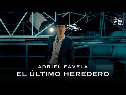 Letra El Último Heredero Adriel Favela