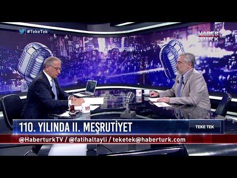 Teke Tek - 24 Temmuz 2018 ( Prof. Dr. Şükrü Hanioğlu)