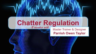 2Min MindSet Coach: Chatter Regulation