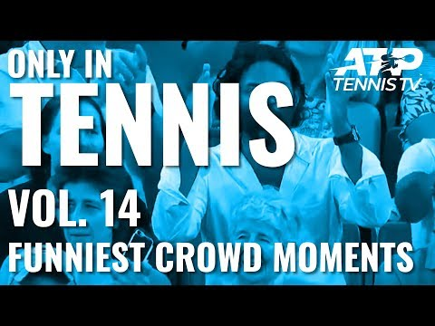 Funniest & Cutest Crowd Moments 😂🤗 : ONLY IN TENNIS Vol.14