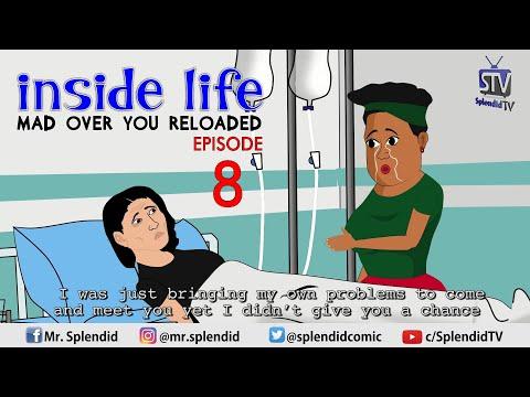INSIDE LIFE; MAD OVER YOU RELOADED EP8 (Mama Bomboy) (Splendid TV) (Splendid Cartoon)