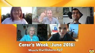 Muscle Owl Debates Discusses Carers, Care Support and Carers Week