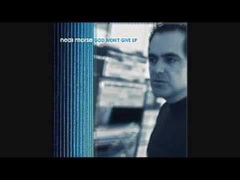 NealMorseMusic - Neal Morse God Won't give Up Mountain Religious Rock I do not own this.