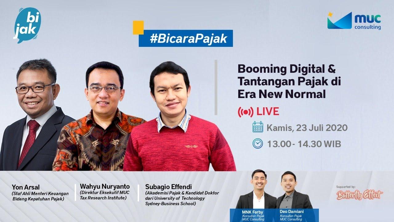 MUC Bijak #6: Digital Booms & Tax Challenges in the New Normal Era