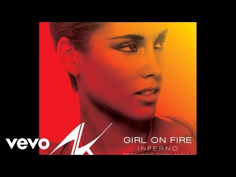 Girl on Fire (Inferno Version) (Song) by Alicia Keys and Nicki Minaj