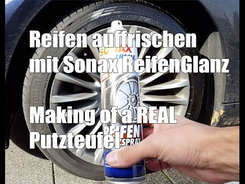 83metoo Reifen auffrischen mit Sonax ReifenGlanz Spray - Making of a REAL Putzteufel