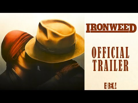 IRONWEED (1987) (Eureka Classics) New & Exclusive Trailer