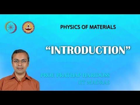 Mod-01 Lekt-01 Einführung in die Physik der Materialien