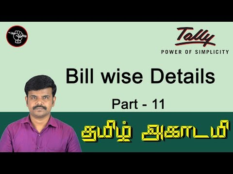 Bill wise Detail in Tally ERP 9 in Tamil | Ag Ref,New Ref,Advance,On Account|Bill Adj. Tally