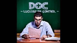 DOC - Nu ma poti opri feat. Deliric