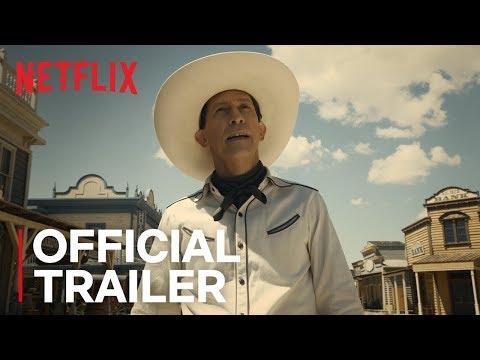 The Ballad of Buster Scruggs   Official Trailer [HD]   Netflix
