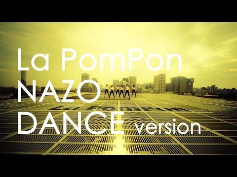 La PomPon Double Aside 3rd Single 「謎」 DANCE Ver.