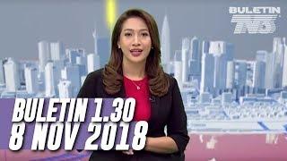 Video Buletin 1.30 ( 2018 ) | Khamis, 8 November MP3, 3GP, MP4, WEBM, AVI, FLV Januari 2019