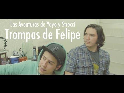Las Aventuras de Yayo y Strecci - Trompas de Felipe