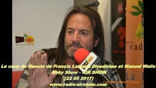 Video Le coup de Gueule de Francis Lalanne Dieudonne et Manuel Walls   Koby Show   AIR SHOW   22 05 2017 MP3, 3GP, MP4, WEBM, AVI, FLV Mei 2017
