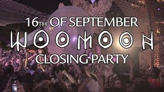 Woomoon Closing Party @ Cova Santa 16/09/2016