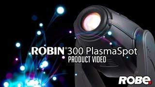 ROBIN 300 Plasma Spot