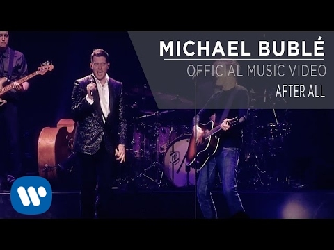 Michael Bublé ft. Bryan Adams - After All [Official Video]