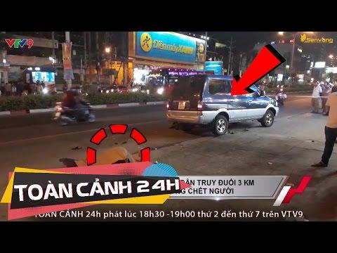 Dân truy đuổi tài xế cán chết người rồi phóng xe bỏ chạy | Toàn cảnh 24h