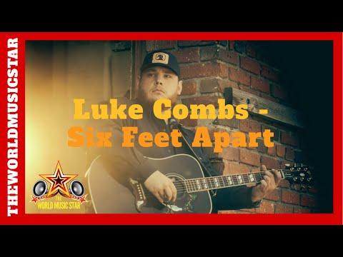 Luke Combs - Six Feet Apart (Official Music Video)
