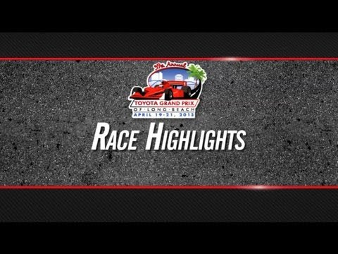 Prix - Highlights from the 2013 Toyota Grand Prix of Long Beach.