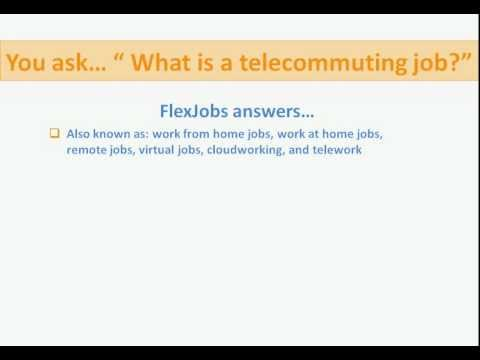 What is a Telecommuting, Remote Work, Work-at-Home Job? By FlexJobs