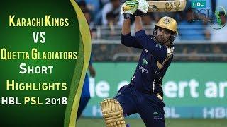 Short Highlights | Karachi Kings Vs Quetta Gladiators | 23 February | Match 2 | HBL PSL 2018 | PSL