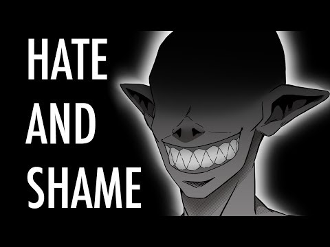 Hate And Shame