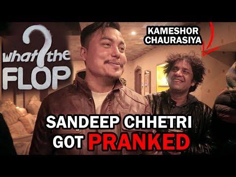 (Sandip Chettri got pranked Ft Kameshor Chaurasiya.. 12 min)