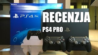 PlayStation 4 Pro   RECENZJA   OPINIA PL