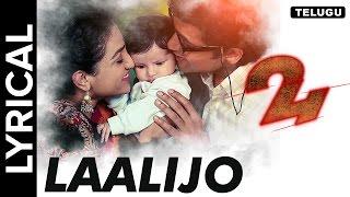 Laalijo song Lyrics – Surya's 24