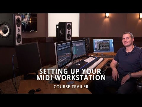 Setting Up Your MIDI Composition Workstation | Course Trailer