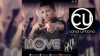 JC Flow - Move It All | Prod. Erlin Urbano | Merengue Urbano 2014 Marzo