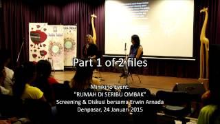 Nonton 24 Januari 2014  Rumah Di Seribu Ombak  Diskusi Bersama Erwin Arnada 1 Of 2 Film Subtitle Indonesia Streaming Movie Download
