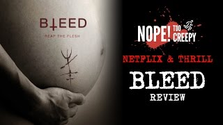 "Nonton ""BLEED"" Review 