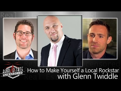 Make Yourself a Local Real Estate Rockstar & Generate Lay Down Appointments with Glenn Twiddle